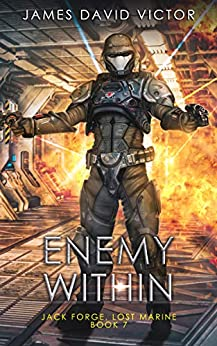 Enemy Within (Jack Forge, Lost Marine Book 7) by [Victor, James David]