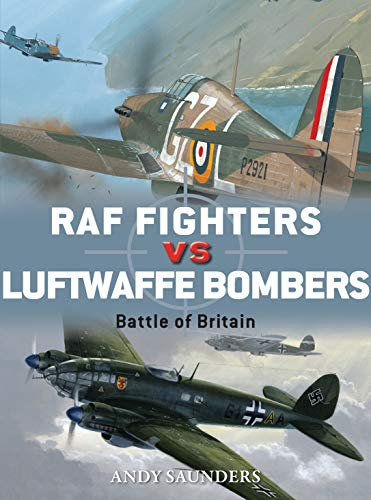 RAF Fighters vs Luftwaffe Bombers: Battle of Britain (Duel Book 68) (English Edition)