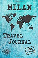 Milan Travel Journal: Notebook 120 Pages 6x9 Inches - City Trip Vacation Planner Travel Diary Farewell Gift Holiday Planner