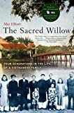 The Sacred Willow: Four Generations in the Life of a Vietnamese Family 画像