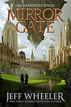 Mirror Gate (Harbinger Book 2) by [Wheeler, Jeff]