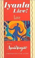 Iyanla Live! Volume 3: Love (Conversation Series)