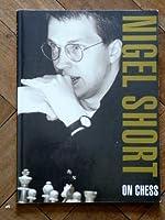 Nigel Short on Chess