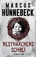 Nesthaekchens Schrei: Thriller