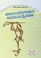 Imperscrutabile accelerazione