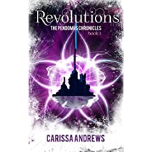 Revolutions: A Dystopian Science Fiction/Fantasy Action & Adventure Series Book 3 (The Pendomus Chronicles)