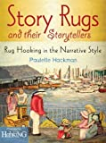 Story Rugs and Their Story Tellers: Rug Hooking in the Narra…