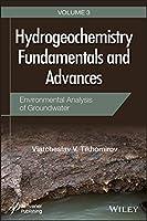 Hydrogeochemistry Fundamentals and Advances, Environmental Analysis of Groundwater
