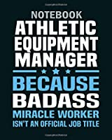 Notebook: athletic equipment manager - 50 sheets, 100 pages - 8 x 10 inches