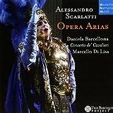 Scarlatti: Opera Arias by Daniela Barcellona (2011-05-03)