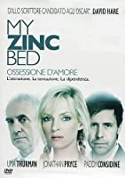 My Zinc Bed - Ossessione D'Amore [Italian Edition]