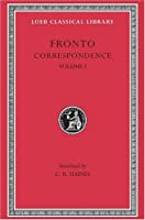 Correspondence, Volume I (Loeb Classical Library)