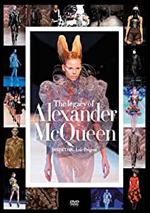 The legacy of Alexander McQueen [DVD]