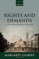 Rights and Demands: A Foundational Inquiry