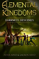 Darkness Descends (Elemental Kingdoms)
