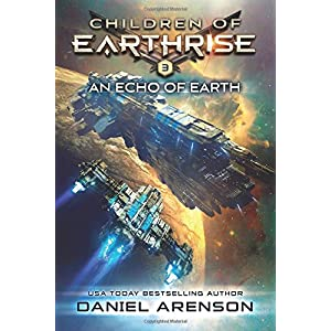 An Echo of Earth: Children of Earthrise Book 3