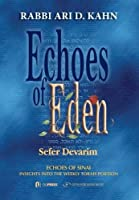 Echoes of Eden: Sefer Devarim (Meorei ha'Aish fire and flame)