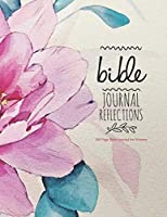 Bible Journal Refletions - 100 Page Bible Journal for Women: Bible Study Coloring Journal, Single Column Creative Journaling for Bible Study