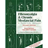 Fibromyalgia And Chronic Myofascial Pain: A Survival Manual