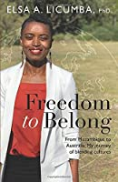 Freedom to Belong: From Mozambique to Australia: My journey of blending cultures