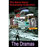 The Dramas: The Steve Garry Screenplay Collection (English Edition)