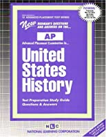 United States History: Test Preparation Study Guide Questions & Answers (Advanced Placement Test Series)