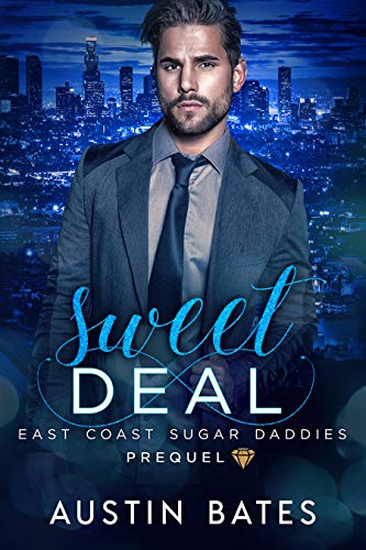 Sweet Deal: East Coast Sugar Daddies Prequel (English Edition)