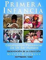 Primera Infancia: Presentacion De La Coleccion