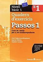 Passos 1. Quadern d'exercicis bàsic 1: Curs de català per a no catalanoparlants