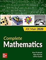 COMPLETE MATHEMATICS FOR JEE MAIN 2020 [Paperback] Ravi Praksh; Ajay Kumar and Usha Gupta