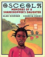 Osceola: Memories of a Sharecropper's Daughter