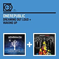 Dreaming Out Loud / Waking Up by Onerepublic (2011-07-29)