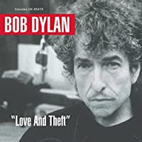 Love and Theft by Bob Dylan (2001-09-11)
