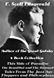 F. Scott Fitzgerald 4 Novels This Side of Paradise, The Beautiful and the Damned, Tales From the Jazz Age (Illustrated) (English Edition)