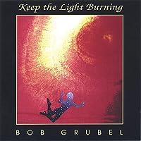 Keep the Light Burning