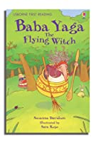 Baba Yaga The Flying Witch (2.4 First Reading Level Four (Green))