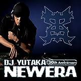 NEW ERA〜DJ YUTAKA 30th ANNIVERSARY ALBUM