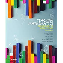 Teaching Mathematics: Foundations to Middle Years