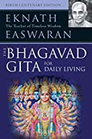 The Bhagavad Gita for Daily Living