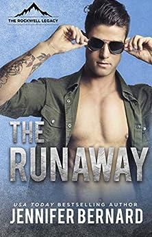 The Runaway (The Rockwell Legacy Book 4) by [Bernard, Jennifer]