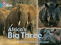 Africa's Big Three (Collins Big Cat)