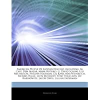 Articles on American People of Latvian Descent, Including: Al Capp, Debi Mazar, Mark Rothko, G. David Schine, Leo Michelson, Philippe Halsman, Gil Kan