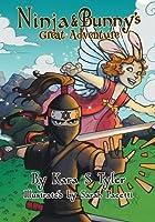 Ninja and Bunny's Great Adventure (Adventures of Ninja and Bunny)