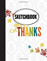 Give Thanks Sketchbook