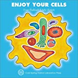 Enjoy Your Cells (Enjoy Your Cells, 1)