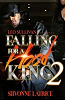 Falling for a Hood King