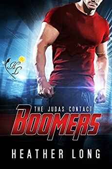 The Judas Contact (Boomers Book 1) by [Long, Heather]