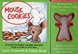 Mouse Cookies: 10 Easy-to-Make Cookie Recipes (If You Give...)