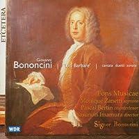 Bononcini 'Luci Barbare' cantates duetti sonate