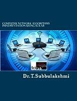 Computer Network Algorithms Implementation Using Scilab